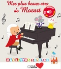 Marie Deloste et Kevin Payne - Mes plus beaux airs de Mozart.