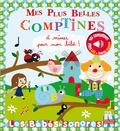 Marie Deloste et Isabelle Chauvet - Mes plus belles comptines à mimer pour mon bébé !.