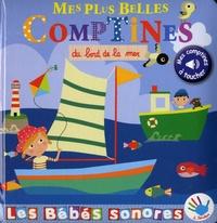 Marie Deloste et Virginie Graire - Mes plus belles comptines du bord de la mer.