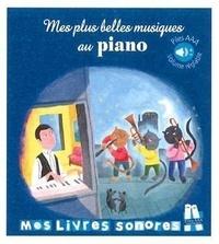 Marie Deloste et Estelle Chandelier - Mes plus belles musiques au piano.