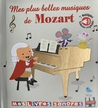 Marie Deloste et Kevin Payne - Mes plus belles musiques de Mozart.