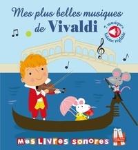 Marie Deloste et Kevin Payne - Mes plus belles musiques de Vivaldi.