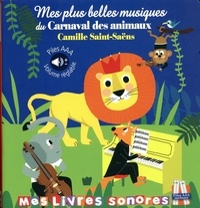 Marie Deloste et Isabelle Chauvet - Mes plus belles musiques du Carnaval des animaux.