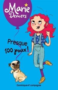 Marie Demers et Blanche Louis-Michaud - Marie Demers  : Presque 100 poux !.