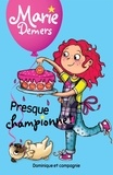Marie Demers et Blanche Louis-Michaud - Marie Demers  : Presque championne !.
