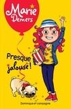 Marie Demers et Blanche Louis-Michaud - Marie Demers  : Presque jalouse !.