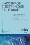 Marie Demoulin - L'archivage électronique et le droit.