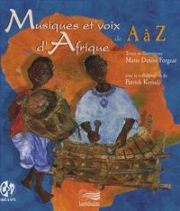 Marie Denise Forgeat - Musiques et voix d'Afrique de A à Z. 1 CD audio
