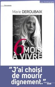 Rhonealpesinfo.fr Six mois à vivre Image