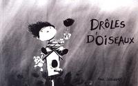 Marie Deschamps - Drôles d'oiseaux.