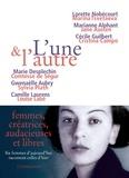Marie Desplechin et Gwenaëlle Aubry - L'une et l'autre.