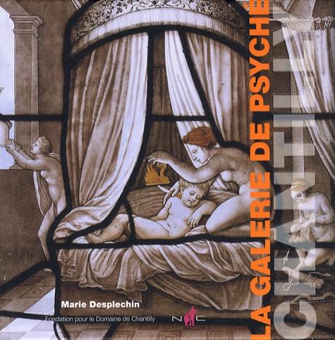 Marie Desplechin - La galerie de Psyché.