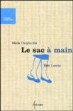 Marie Desplechin - Le sac à main.