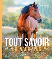 Marie Deveaux - Tout savoir sur les chevaux et poneys.