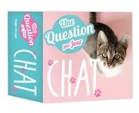 Marie Deveaux - Une question de chat par jour.