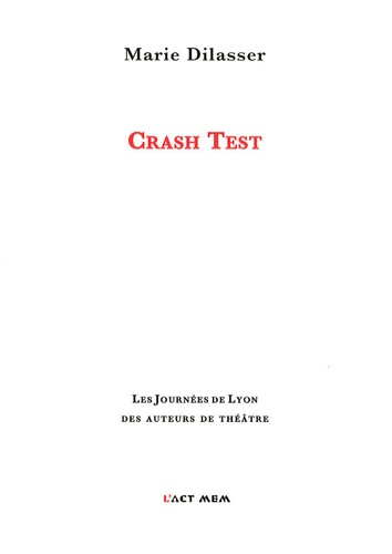 Marie Dilasser - Crash Test.