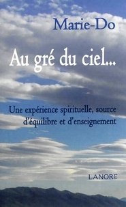 Alixetmika.fr Au gré du ciel... - Une expérience spirituelle, source d'équilibre et d'enseignement Image