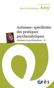 Histoiresdenlire.be Autismes et psychanalyses - Tome 2, Autismes : spécificités des pratiques psychanalytiques Image