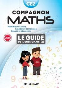 Marie-Dominique Andreani - Compagnon Maths CE2 - Le guide de l'enseignant(e).