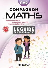 Marie-Dominique Andreani - Compagnon Maths CM2 - Le guide de l'enseignant(e).