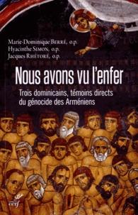 Deedr.fr Nous avons vu l'enfer - Trois dominicains, témoins directs du génocide des Arméniens Image
