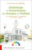 Marie-Dominique Coronel - Géobiologie et harmonisation des énergies de l'habitat - Outils kinésiologiques et énergétiques pour favoriser sa santé.