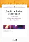Marie-Dominique Genoud-Champeaux - Deuil, maladie, séparation - Pratiques d'accompagnement des familles.