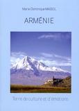 Marie-Dominique Massol - Arménie - Terre de culture et d'émotions.