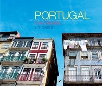 Marie-Dominique Massol - Portugal - Une identité, un destin.