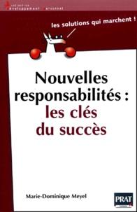 Ebooks au format texte téléchargement gratuit Nouvelles responsabilités : les clés du succès par Marie-Dominique Meyel 9782858905966