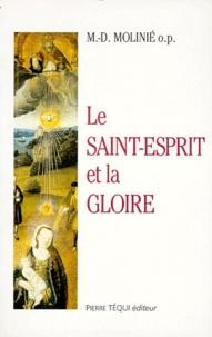 Marie-Dominique Molinié - Le Saint-Esprit et la gloire.