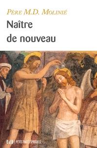 Marie-Dominique Molinié - Naître de nouveau.