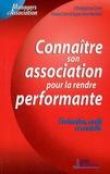 Marie-Dominique Monferrand et Christophe Drot - Connaître son association pour la rendre performante - Evaluation, audit et contrôle.