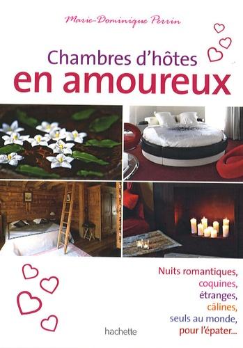 Marie-Dominique Perrin - Chambres d'hôtes en amoureux.