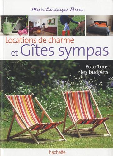 Marie-Dominique Perrin - Locations de charme et Gîtes sympas - 136 gîtes de charme à prix sympas.