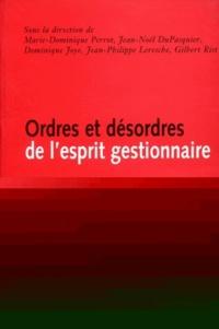 Marie-Dominique Perrot - Ordres et désordres de l'esprit gestionnaire - Où vont les métiers de la recherche, du social et de la santé ?.