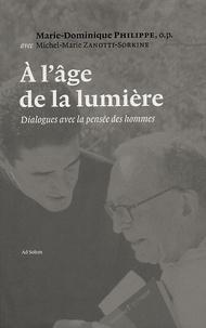 A lâge de la lumière - Dialogues avec la pensée des hommes.pdf