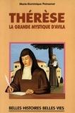 Marie-Dominique Poinsenet - Thérèse - La grande mystique d'Avila.