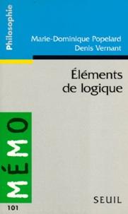 Marie-Dominique Popelard et Denis Vernant - Eléments de logique.