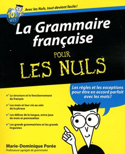 Marie-Dominique Porée - La Grammaire française pour les Nuls.