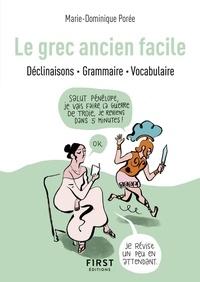 Marie-Dominique Porée - Le grec ancien facile.