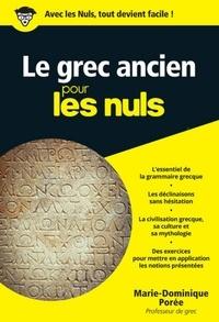 Marie-Dominique Porée - Le grec ancien pour les nuls.