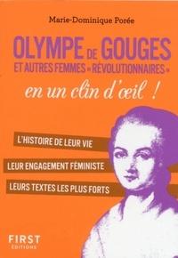 """Marie-Dominique Porée - Olympe de Gouges et autres femmes """"révolutionnaires"""" en un clin d'oeil !."""