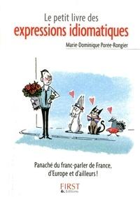 Marie-Dominique Porée-Rongier - Le petit livre des expressions idiomatiques.