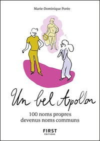 Marie-Dominique Porée - Un bel Apollon - 100 noms propres devenus noms communs.
