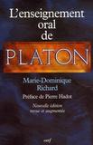 Marie-Dominique Richard - L'enseignement oral de Platon - Une nouvelle interprétation du platonisme.