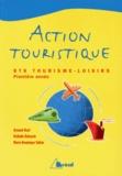 Marie-Dominique Sultan et Armand Huet - Action touristique.