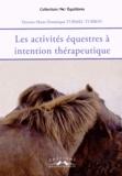 Marie-Dominique Turmel-Turrou - Les activités équestres à intention thérapeutique.