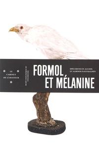 Formol et mélanine - Spécimens en alcool et albinos naturalisés.pdf