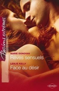 Marie Donovan et Marie Donovan - Rêves sensuels - Face au désir.